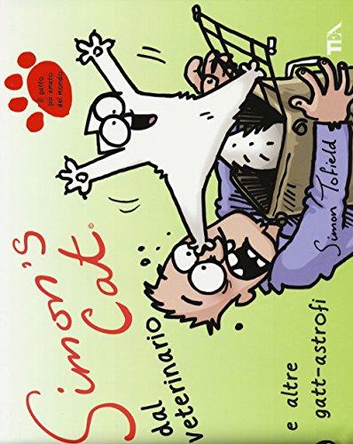 Simon's cat dal veterinario e altre gatt-astrofi