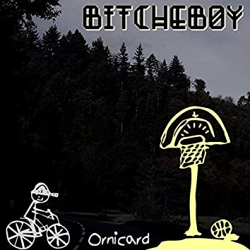 Bitcheboy