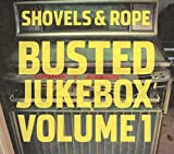 Songtexte von Shovels & Rope - Busted Jukebox, Volume 1