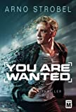 Image of You Are Wanted