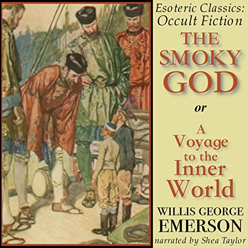 The Smoky God or A Voyage to the Inner World audiobook cover art