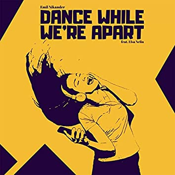 Dance While We're Apart