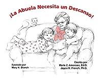 ¡La Abuela Necesita un Descanso!