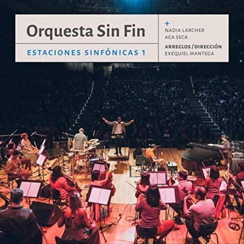 Orquesta Sin Fin, Aca Seca Trio & Nadia Larcher