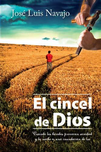 El Cincel de Dios = The Chisel of God
