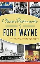 Classic Restaurants of Fort Wayne (American Palate)