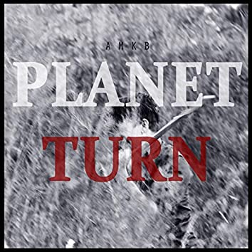 Planet Turn