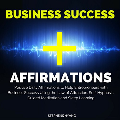 Business Success Affirmations audiobook cover art