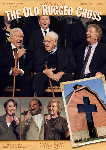 Bill & Gloria Gaither: The Old R...