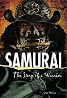 Yesterday's Voices: Samurai: The Story of a Warrior