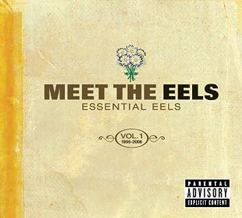 Meet The EELS: Essential EELS 1996-2006 Vol. 1