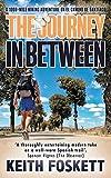 The Journey in Between (Thru-Hiking Adventures)