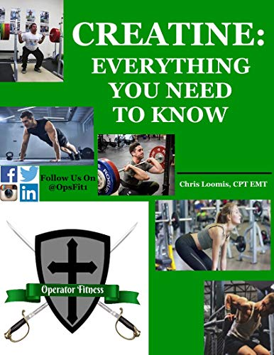 CREATINE:: Everything You Need To Know (English Edition)