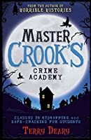 Classes in Kidnapping / Safecracking for Students (2 books in 1) (Master Crook's Crime Academy)