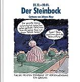 Der Steinbock: Witziges Cartoon-Geschenkbuch. Lustige Satierkreiszeichen. - Korsch Verlag