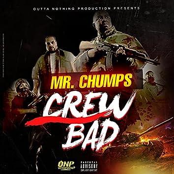 Crew Bad