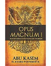 Opus Magnum I: Aventuras místicas de humor