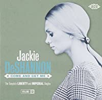 Come And Get Me: The Complete Liberty And Imperial Singles, Volume 2 by Jackie DeShannon (2011-02-15)