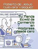 Tu Tienda Ecwid de Comercio en Wordpress desde cero (1)