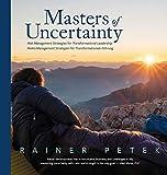 Expert Marketplace -  Rainer Petek  - Masters of Uncertainty: Risk Management Strategies for Transformational Leadership