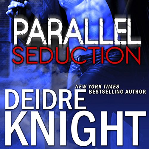 Parallel Seduction audiobook cover art