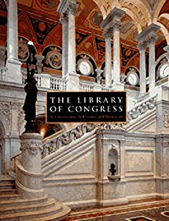 The Library of Congress: The Art and Architecture of the Thomas Jefferson Building