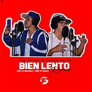 Bien Lento (Remix) [feat. Jotta Jotta]