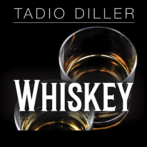 Whiskey: A Guide to the Most Common Whiskeys, and How to Know the Difference between the Good, Bad and the Ugly (Worlds Most Loved Drinks) audiobook cover art