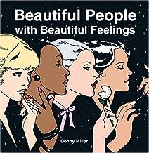 Beautiful People with Beautiful Feelings