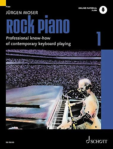 Rock Piano: Professional know-how of contemporary keyboard-playing. Band 1. Klavier oder Keyboard. Ausgabe mit Online-Audiodatei. (Modern Piano Styles)