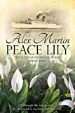 Peace Lily: Book Two in The Katherine Wheel Series (English Edition)