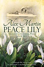 Peace Lily: Book Two in The Katherine Wheel Series