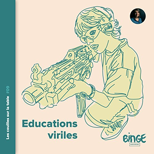 Éducations viriles audiobook cover art