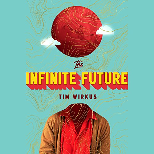 The Infinite Future audiobook cover art