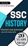 SSC History (GK Previous Papers) (Print Replica eBook): For SSC CGL/CPO/MTS/CHSL/JE EXAMs (English Edition)