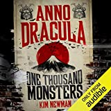 Anno Dracula: One Thousand Monsters: Anno Dracula, Book 5