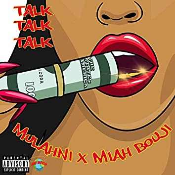 Talk (feat. Miah Bouji)