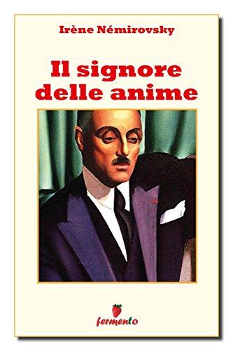 Il signore delle anime (Classici della letteratura e narrativa contemporanea)