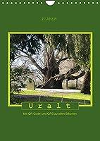 Uralt - Mit QR-Code und GPS zu alten Baeumen (Wandkalender 2022 DIN A4 hoch): Mit QR-Code und GPS zu alten Baeumen (Planer, 14 Seiten )