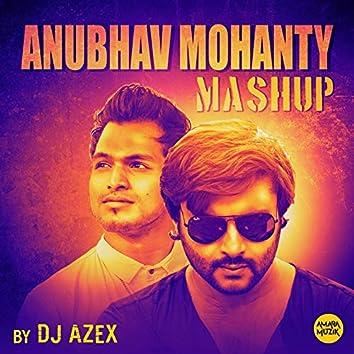 Anubhav Mohanty Mashup