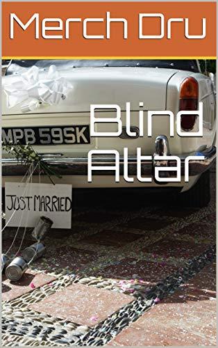 Blind Altar (English Edition)