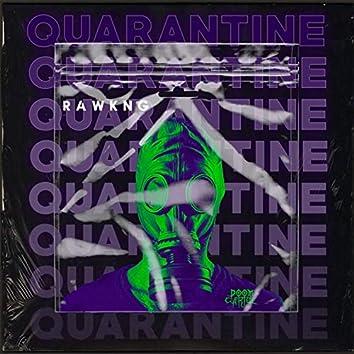 Quarantine (Original Mix)