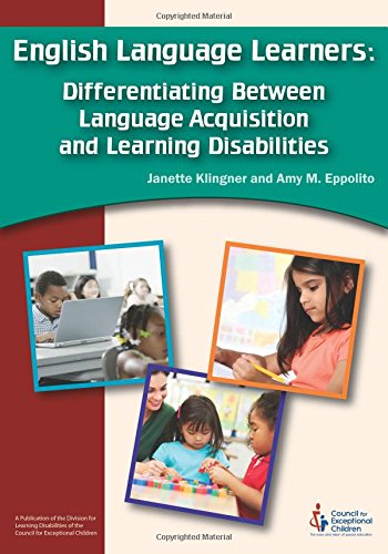 Compare Textbook Prices for English Language Learners: Differentiating Between Language Acquisition and Learning Disabilities  ISBN 9780865864788 by Janette Klingner and Amy Eppollito