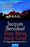 Berndorf Eine Reise nach Genf