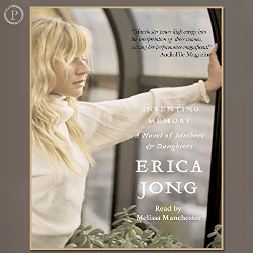 Inventing Memory     A Novel of Mothers and Daughters              By:                                                                                                                                 Erica Jong                               Narrated by:                                                                                                                                 Melissa Manchester                      Length: 6 hrs and 15 mins     Not rated yet     Overall 0.0