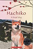 Hachiko:True story of a loyal dog Audio Pack (Popcorn Readers)