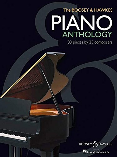 The Boosey & Hawkes Piano Anthology: 33 Stücke von 23 Komponisten. Klavier.