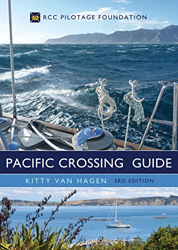 The Pacific Crossing Guide 3rd edition: RCC Pilotage Foundation (English Edition)
