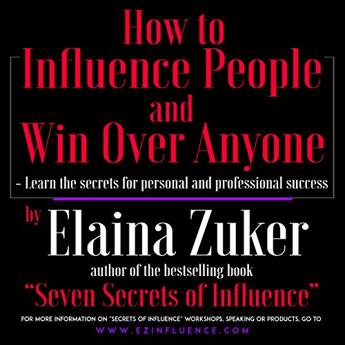 How to Influence People and Win Over Anyone audiobook cover art