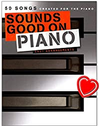 Sounds Good On Piano - 50 chansons Created For The Piano - Ancien classique et les derniers rythmes dans des arrangements légers - Livre de chansons avec pince pour partitions colorée en forme de cœur